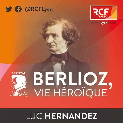 Berlioz RCF Vie héroique